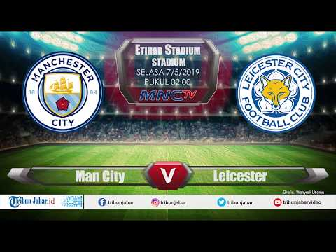 LIVE STREAMING MNCTV Manchester City VS Leicester City