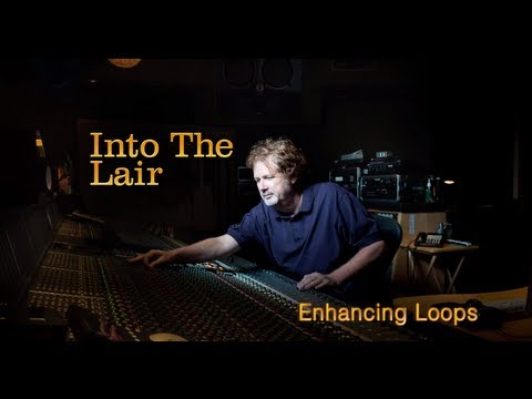 – Pensado's Place – Into The Lair #24: Enhancing Loops and Other Instruments