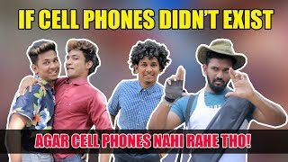 If Cell Phones Did Not Exist | Hyderabadi Comedy | Warangal Diaries
