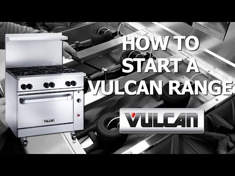How to Start a Vulcan Range