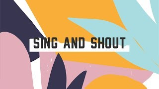 JPCC Worship Kids - Sing And Shout (Official Lyrics Video)