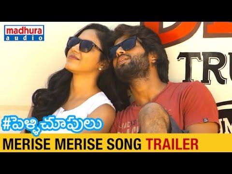 Pelli Choopulu Telugu Movie Songs l Merise Merise Song Trailer   Ritu Varma   Vijay Deverakonda