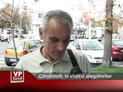 Candidații, în vizorul alegătorilor