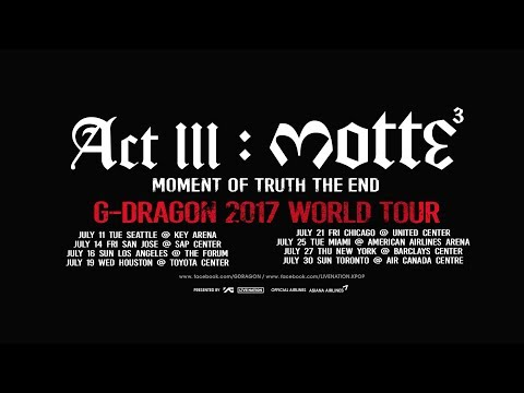 G-DRAGON 2017 WORLD TOUR [ACT III, M.O.T.T.E] - GD'S MESSAGE FOR USA/CANADA