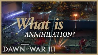 You asked, and here's our answer! We're introducing Annihilation mode - wait, scratch that - Annihilation MODES to Dawn of War III!To keep up with all the latest news, features and updates, follow Dawn of War on social media:http://www.twitter.com/dawnofwarhttp://www.facebook.com/dawnofwar