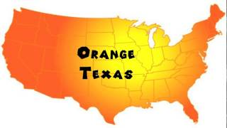Orange (TX) United States  City pictures : How to Say or Pronounce USA Cities — Orange, Texas