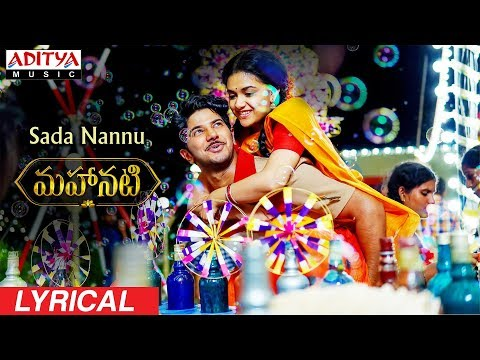 Video Sada Nannu Lyrical | Mahanati Songs | Keerthy Suresh | Dulquer | Samantha | Vijay Devarakonda download in MP3, 3GP, MP4, WEBM, AVI, FLV January 2017