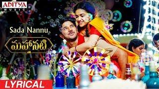 Video Sada Nannu Lyrical | Mahanati Songs | Keerthy Suresh | Dulquer | Samantha | Vijay Devarakonda MP3, 3GP, MP4, WEBM, AVI, FLV Juli 2018
