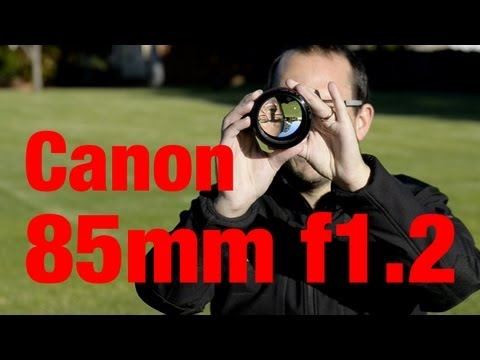 Lensporn - unboxing the Canon 85mm F1.2