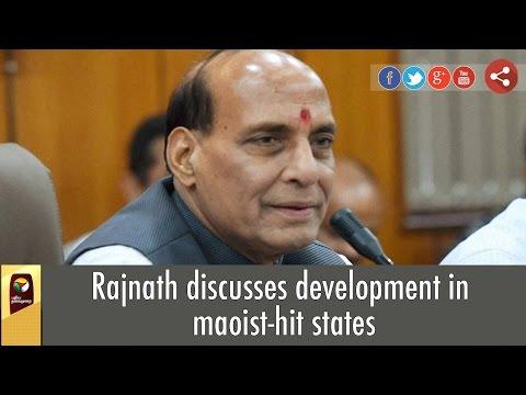 Rajnath-discusses-development-in-maoist-hit-states