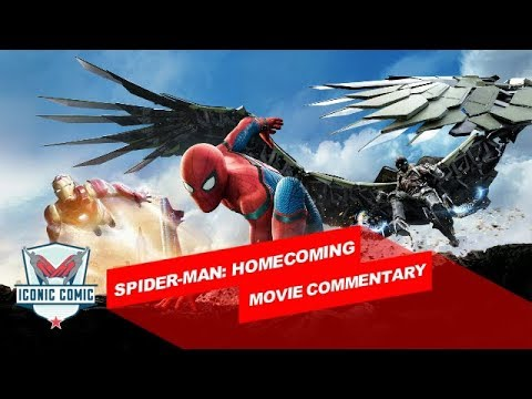 Spider-Man: Homecoming Movie Commentary!
