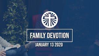 Family Devotion January 13 2021