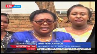 Weekend @ One: Women MPs campaign against FGM in Kisiiland, 25/9/2016