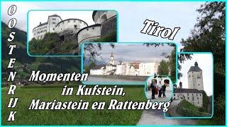 Mariastein Austria  city images : Bezoek aan Kufstein, Mariastein en Rattenberg (A)