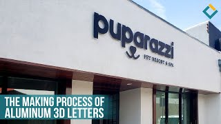 Production & Installation of Aluminum 3D Letters