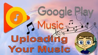 Video Uploading Your Music to Google Play Music Library MP3, 3GP, MP4, WEBM, AVI, FLV Juni 2019