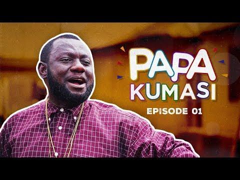 PAPA KUMASI COMEDY SERIES SO1 EP1