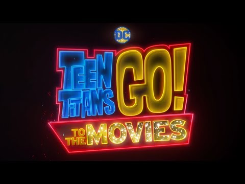 OFFICIAL TRAILER | Teen Titans Go to the Movies