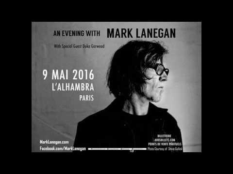Mark Lanegan - Full Live Audio at Paris (Alhambra) 2016