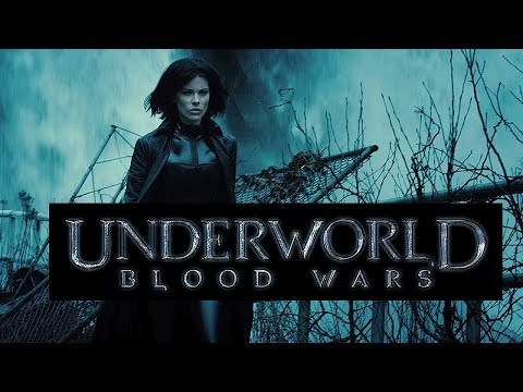 Underworld Blood Wars (2016 Movie)