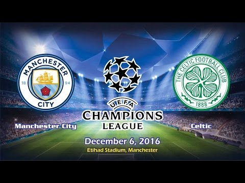 Manchester City vs Celtic 1-1 All Goals & Highlights 6/12/2016 | Cuplikan Gol - UCL 2016/2017 HD