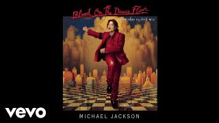 Blood On the Dance Floor: HIStory In the Mix:Buy/Listen - https://MichaelJackson.lnk.to/BOTDF!ytmorFollow The Official Michael Jackson Accounts:Spotify - https://MichaelJackson.lnk.to/BOTDFSI!ytmor Facebook - https://MichaelJackson.lnk.to/BOTDFFI!ytmor Twitter - https://MichaelJackson.lnk.to/BOTDFTI!ytmor Instagram - https://MichaelJackson.lnk.to/BOTDFII!ytmor Website - https://MichaelJackson.lnk.to/BOTDFWI!ytmor Newsletter - https://MichaelJackson.lnk.to/BOTDFNI!ytmor YouTube - https://MichaelJackson.lnk.to/BOTDFYI!ytmor