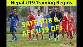 Nepal U19 BEGINS TRAINING FOR SAFF U19 & AFC U19 QFs.