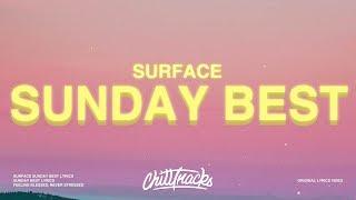 Video Surfaces - Sunday Best (Lyrics)