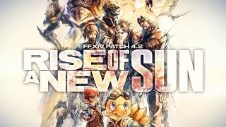 Final Fantasy 14 Patch 4.2 - Rise of a New Sun Trailer by GameSpot
