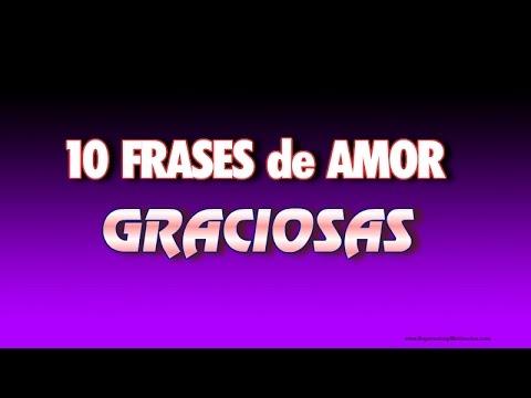 Frases românticas - 10 Frases De Amor Graciosas