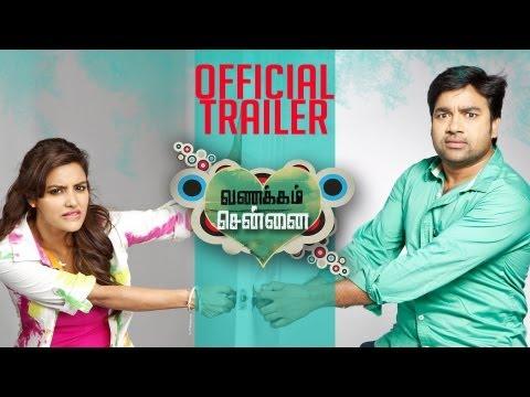 Vanakkam Chennai Official Theatrical Trailer