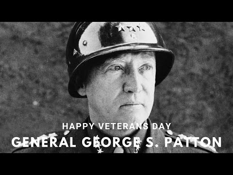 Happy Veterans Day General George S. Patton Jr.