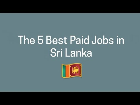 The 5 Best Paid Jobs in Sri Lanka