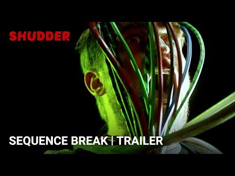 Sequence Break - Official Horror Movie Trailer [HD] | A SHUDDER EXCLUSIVE