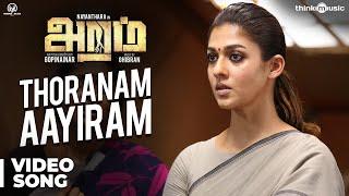 image of Aramm Songs | Thoranam Aayiram Video Song | Nayanthara | Ghibran | Gopi Nainar
