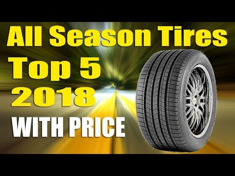 Top 5 Best All Season Tires