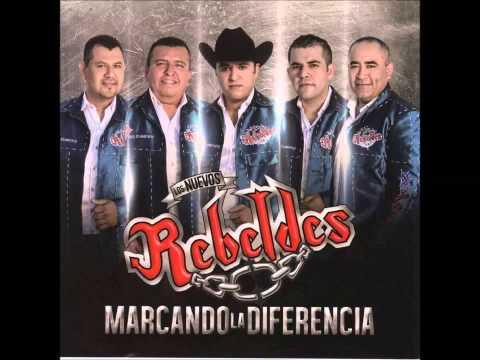Los Nuevos Rebeldes – Marcando La Diferencia (Corridos) (Disco Completo/Full Album) [Estudio 2014]