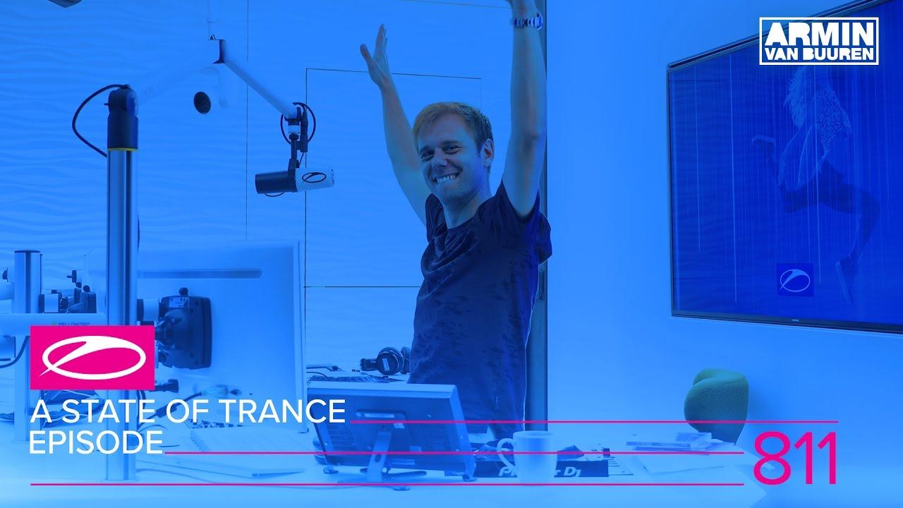 Armin van Buuren - Live @ A State Of Trance Episode 811 (#ASOT811) 2017