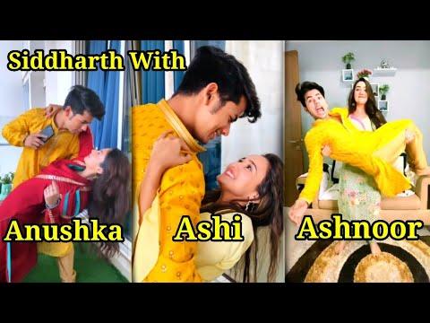 Ashi Anushka Ashnoor with Siddharth Beautiful Reels|Which one is your Favourite Jodi