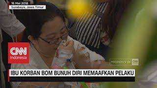 Video Ibu Korban Bom Bunuh Diri Memaafkan Pelaku MP3, 3GP, MP4, WEBM, AVI, FLV Desember 2018