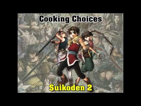- Suikoden 2 OST Cooking Choices