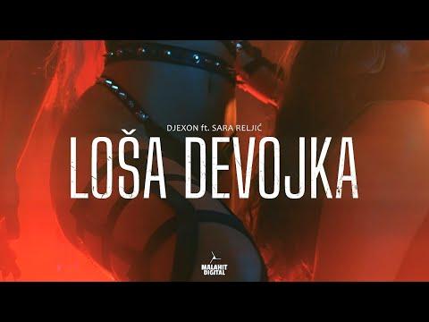 Loša devojka - Djexon - Sara Reljić - nova pesma, tekst pesme i tv spot