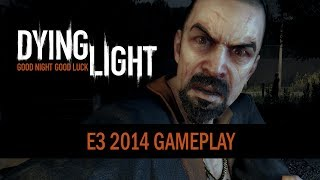 Nonton Dying Light - E3 2014 Gameplay Trailer Film Subtitle Indonesia Streaming Movie Download