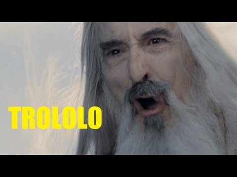 Trololo Saruman