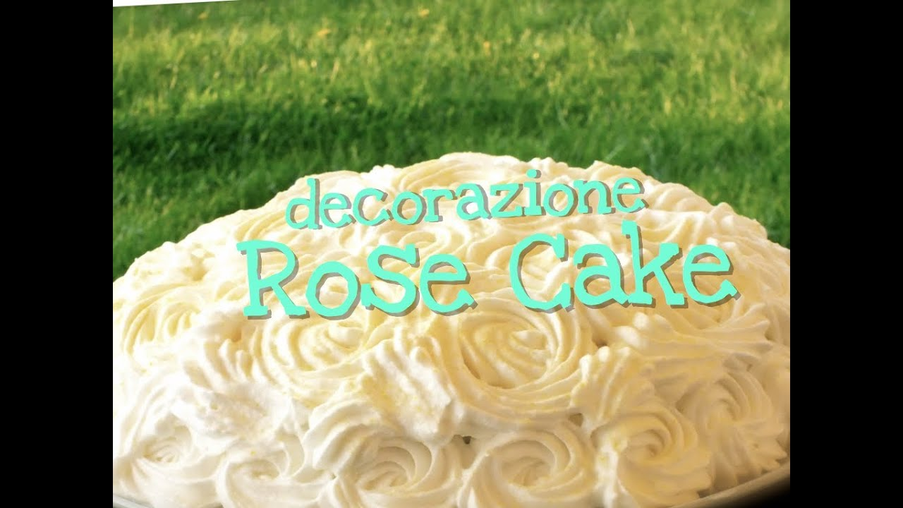 Decorazione a forma di Rose per le Torte ♥ VIDEORICETTA