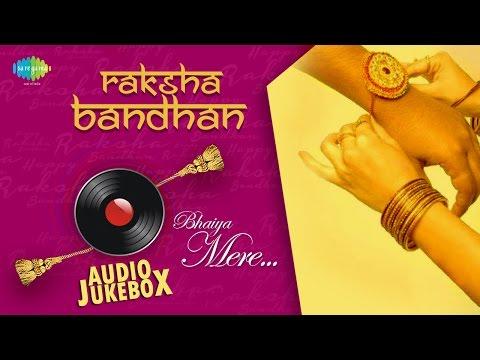 Video Raksha Bandhan | Bhaiya Mere | HD Song Jukebox download in MP3, 3GP, MP4, WEBM, AVI, FLV January 2017