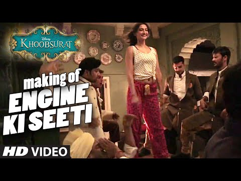 Engine Ki Seeti Making - Khoobsurat - Sonam Kapoor