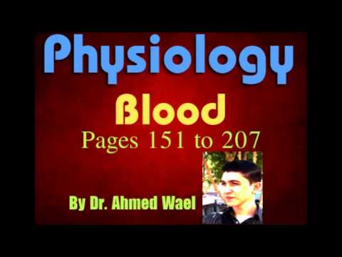 Physiology |blood |Pages 152 till Hemostasis | Dr.Ahmed wael