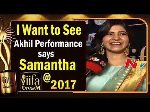 I Want to See Akhil Performance Says Samantha @ IIFA Utsavam