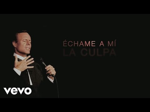 Echame a Mi la Culpa Lyric Video [Feat. Omara Portuondo]